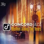 Concord Jazz - Rhythm Along the Years (UHQCD)