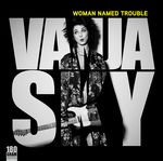 Woman Named Trouble (180g LP)