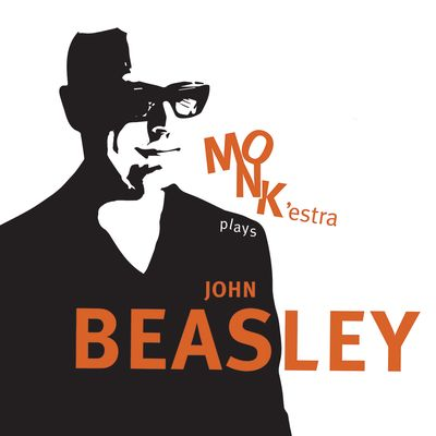MONK'estra Plays John Beasley