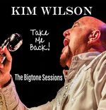 Take Me Back! The Bigtone Sessions