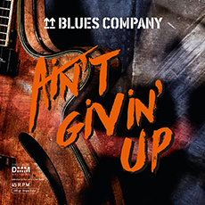 Blues Company: Ain't Givin' Up