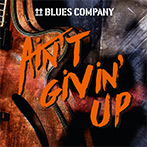 Blues Company | Ain't Givin' Up