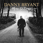 Danny Bryant | Means Of Escape
